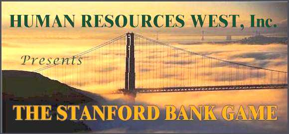 The Stanford Bank Game
